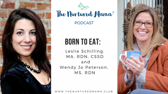 Episode 009: Born to Eat with Wendy Jo Peterson, MS, RDN and Leslie Schilling, MA, RDN, CSSD