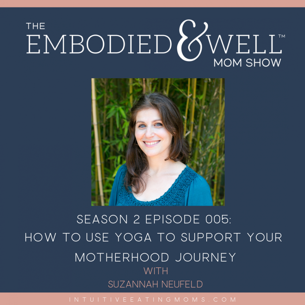 epsiode graphic for how to use yoga to support your motherhood