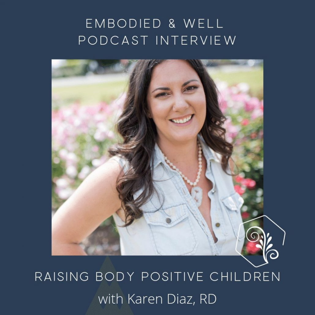 interview graphic with karen diaz's photo on raising body positive children
